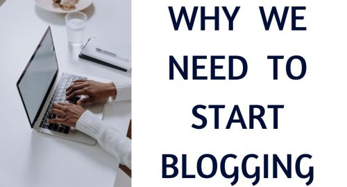 Why we need to start blogging