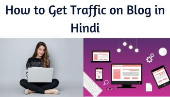 how to get traffic on blog in Hindi