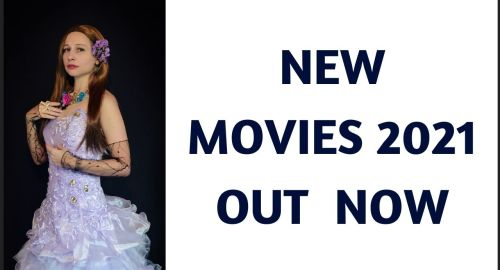 new movies 2021 out now