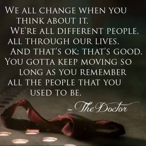 Remember all the people that you used to be  | Lorraine's Blogging