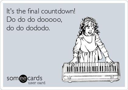 Final countdown!