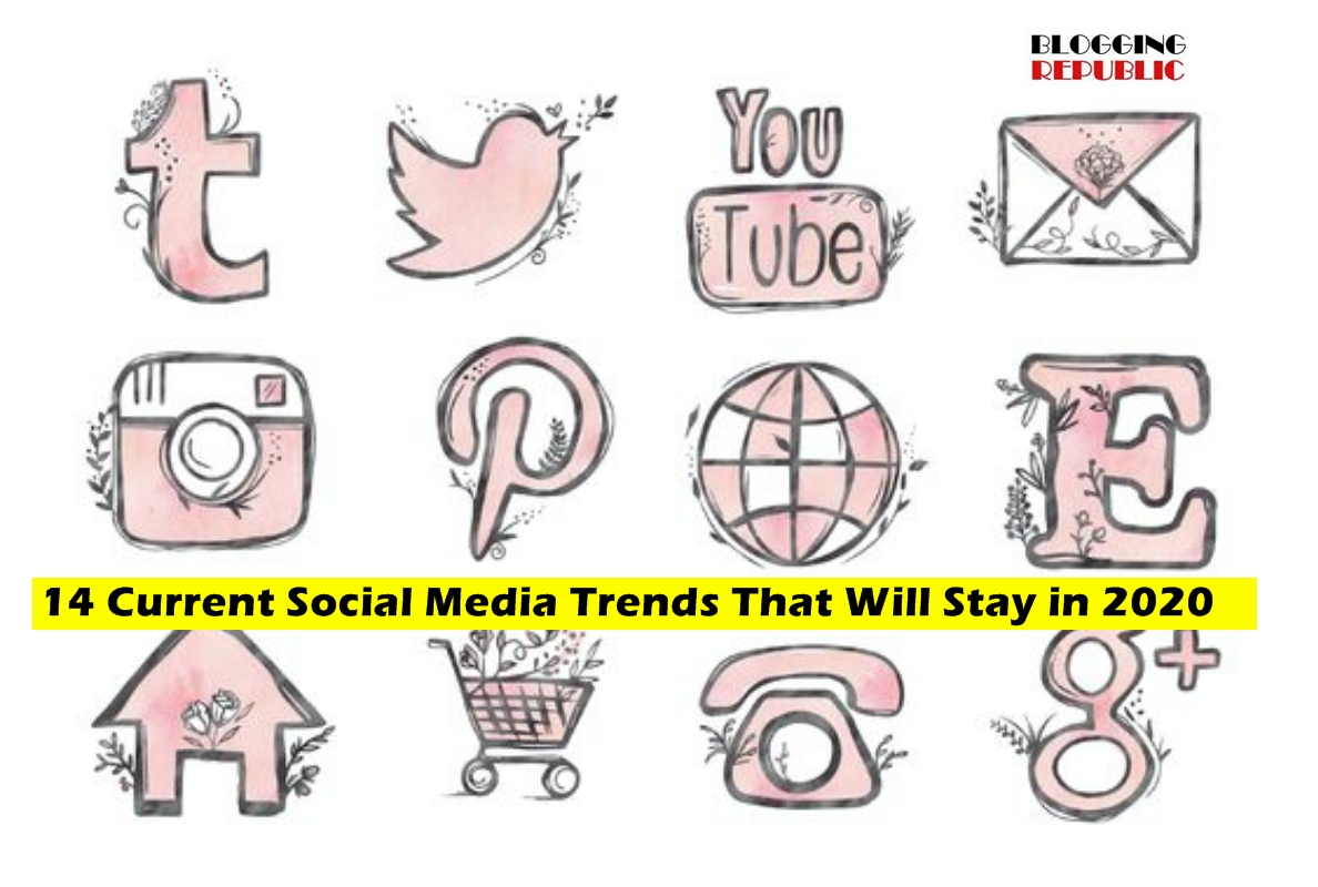 social media trends that will stay in 2020