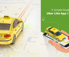 A simple road map to develop a ride hailing app like Uber