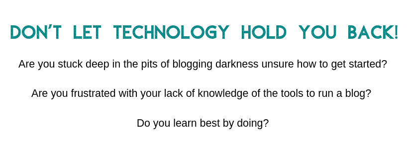 Don't let technology hold you back from blogging!