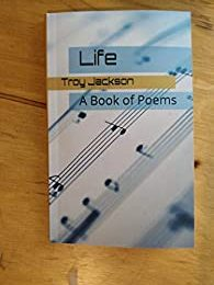 Life: A Book of Poems