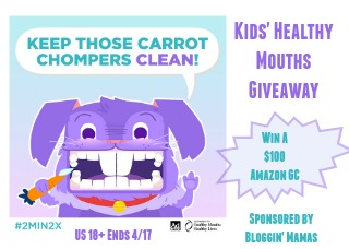 Win a $100 Amazon GC in the Kids'' Healthy Mouths Giveaway Ends 4/17 Sponsored by Bloggin' Mamas