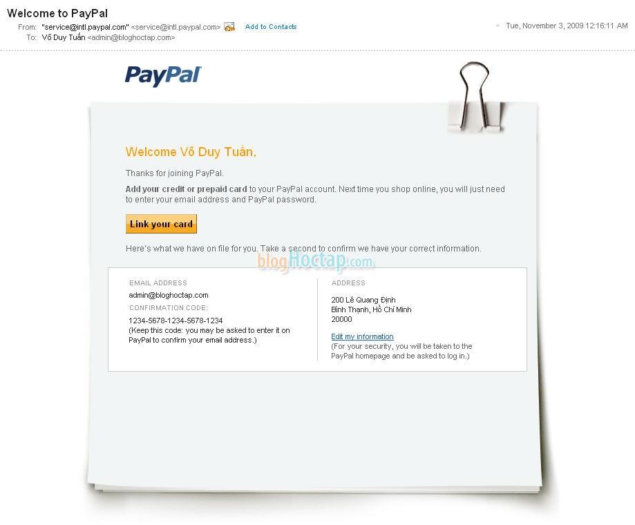 Hình 2-1: Sau khi đăng ký tài khoản thì Paypal sẽ gởi 1 email với nội dung như trên. Trong email sẽ có phần mã xác nhận (là 20 con số) phần CONFIRMATION CODE.