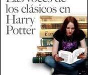 ¿Leer 'Harry Potter' Hace que Estemos Más Entrenados para Leer a los Clásicos de la Literatura?