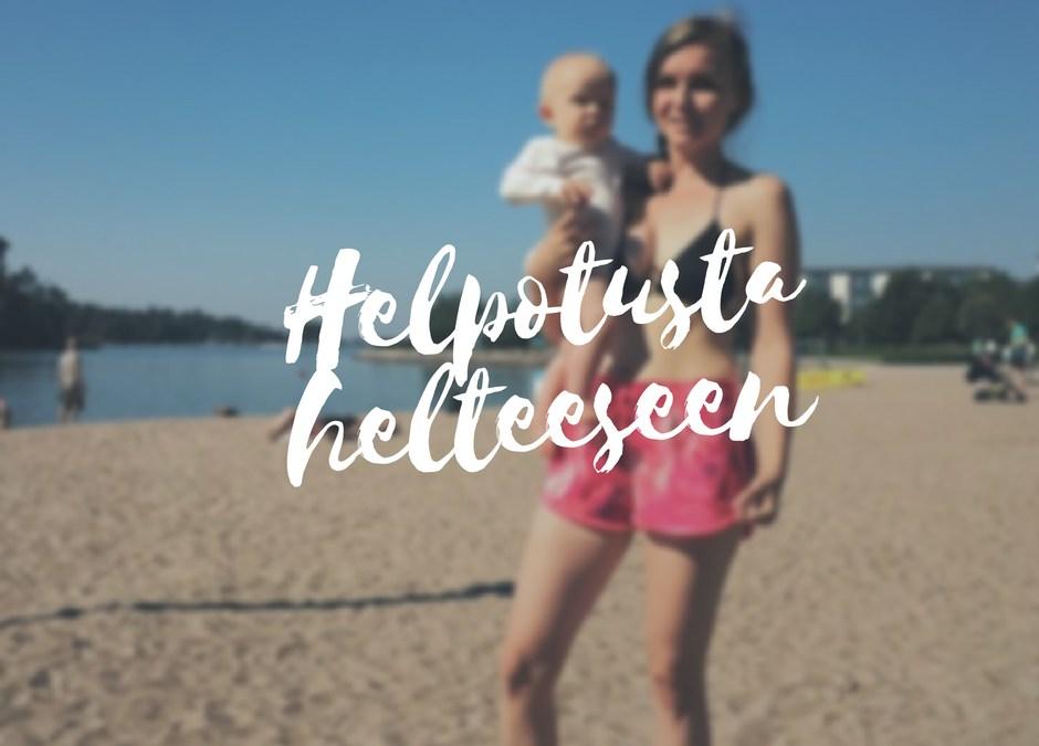 Huh hellettä! – 5 vinkkiä helpottamaan vauvan oloa kuumilla keleillä