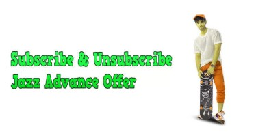 Subscribe and Unsubscribe Jazz Advance Offer