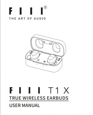 FIIL T1X Bluetooth 5.0 Qualcomm QCC3020 TWS Earphones User