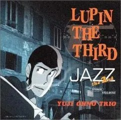 LUPIN THE THIRD「JAZZ」the 2nd - Music Lounge