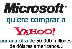 Microsoft quiere comprar a Yahoo
