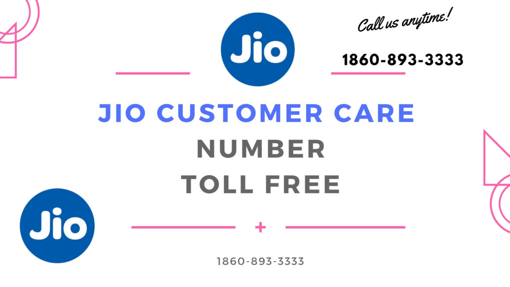 Jio customer care number toll free working [Updated]
