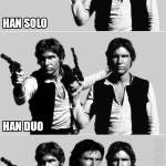 What Kind of Name is Han Solo?