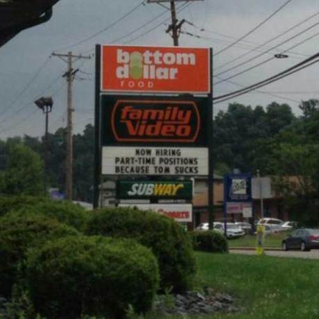"Family Video: ""Now Hiring Part-Time Positions Because Tom Sucks"""