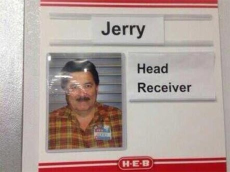 Jerry: Head Receiver