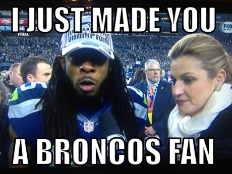 "Richard Sherman: ""I just made you a Broncos fan!"""