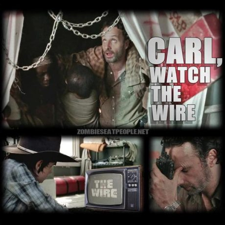 "Rick Grimes: ""Carl, watch the wire!"""