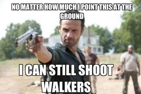"Rick Grimes: ""No Matter How Much I Point This at the Ground, I Can Still Shoot Walkers"""