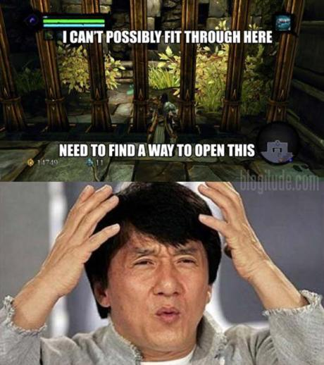 "Video Game Logic: ""I can't possibly fir through here. Need to find a way to open this.""  Jackie Chan: Whwhwhwhwhwhwhwhwh?"
