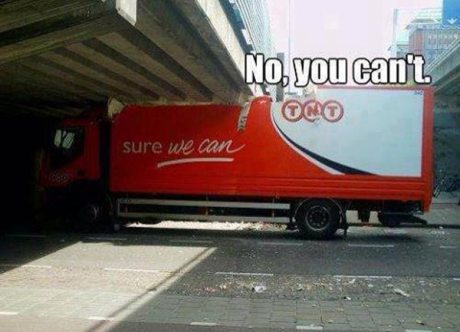 """Crashed Truck Logo: """"Yes we can!""""  Caption: """"No you can't!"""""""