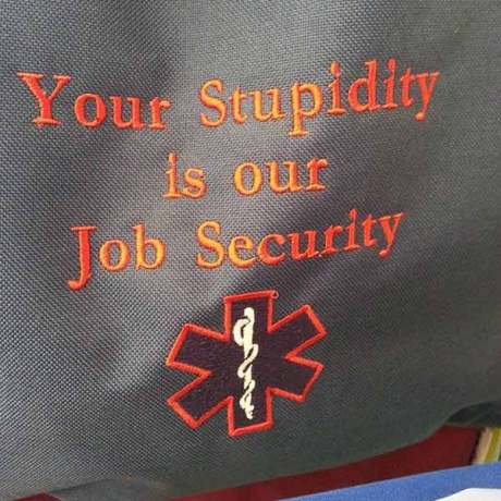 EMS Workers: Your Stupidity Is Our Job Security