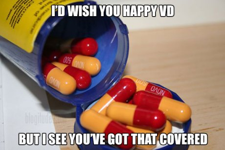 I'd Wish You Happy VD, But I See You've Got That Covered (Amoxicillin)