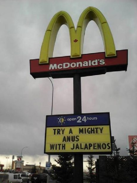 "McDonald's Canada: ""Try a mighty anus with jalapenos"""