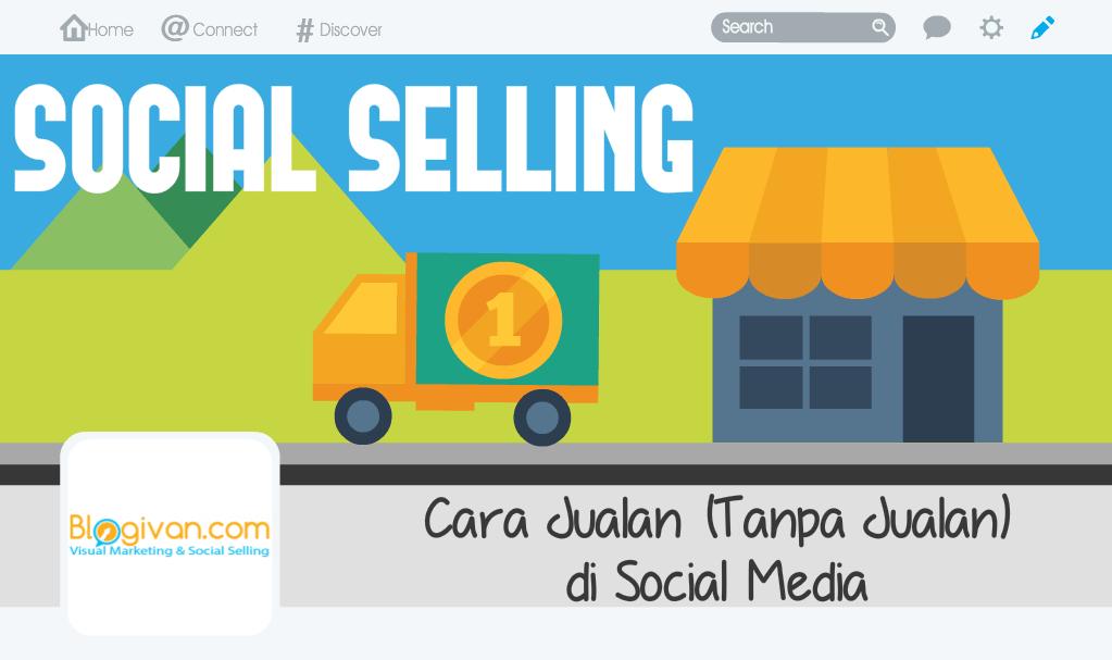 social-selling-cara-jualan-di-social-media