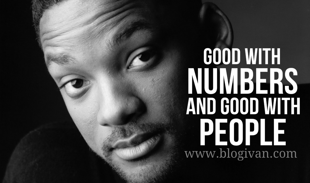 Good with Numbers, Good with People [Jago Berhitung dan Pintar Bergaul]