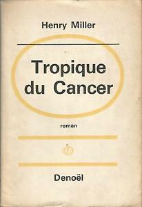 Tropique Du Cancer (roman) : tropique, cancer, (roman), Tropique, Cancer, Henry, Miller, (1934)