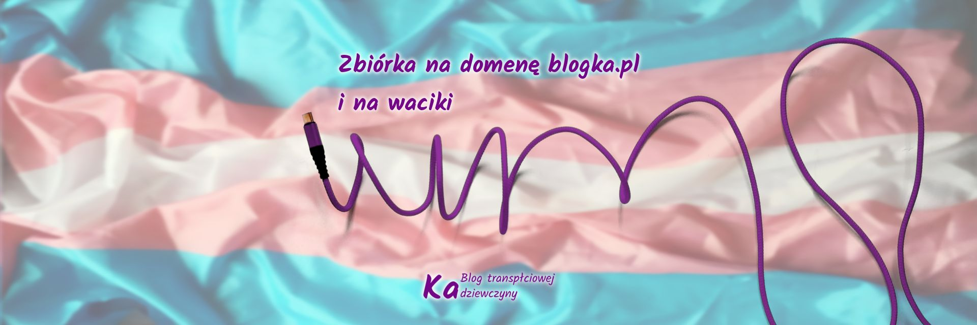 Zbiórka na domenę bloga - blogka.pl i na waciki, [fioletowy spiralnie zwinięty kabel na tle flagi transgender]