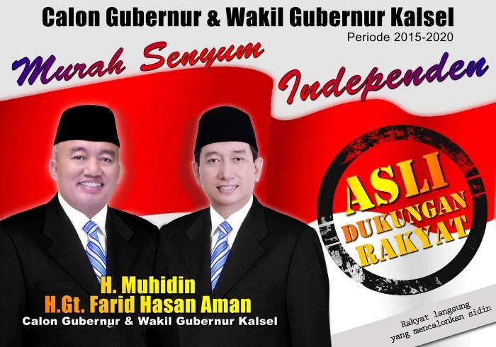Muhidin Farid Murah Senyum Calon Independen Gubernur KALSEL Nomor Urut Tiga