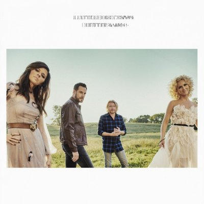 Little Big Town - Better Man (2016)