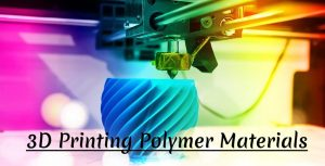 3D Printing Polymer Materials | Mechanical Characterization of 3D-Printed Polymers