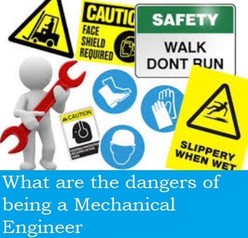 01 What Are The Dangers Of Being A Mechanical Engineer | Blogmech.com