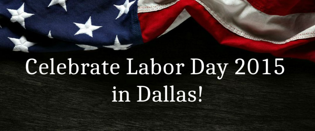 Visit downtown newnan, the home of local culture and the heart of our community! Labor Day 2015 events near Dallas TX