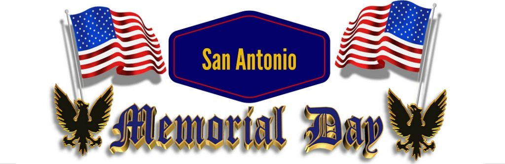 2016 Memorial Day Weekend Events San Antonio Tx