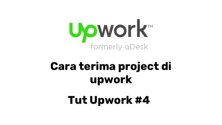 Cara terima project di upwork