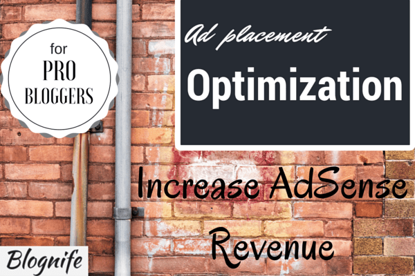 Ad Placement Optimization Tips for Increased AdSense Revenue