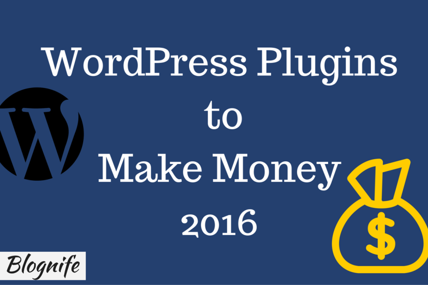 WordPress Plugins to Make Money 2016
