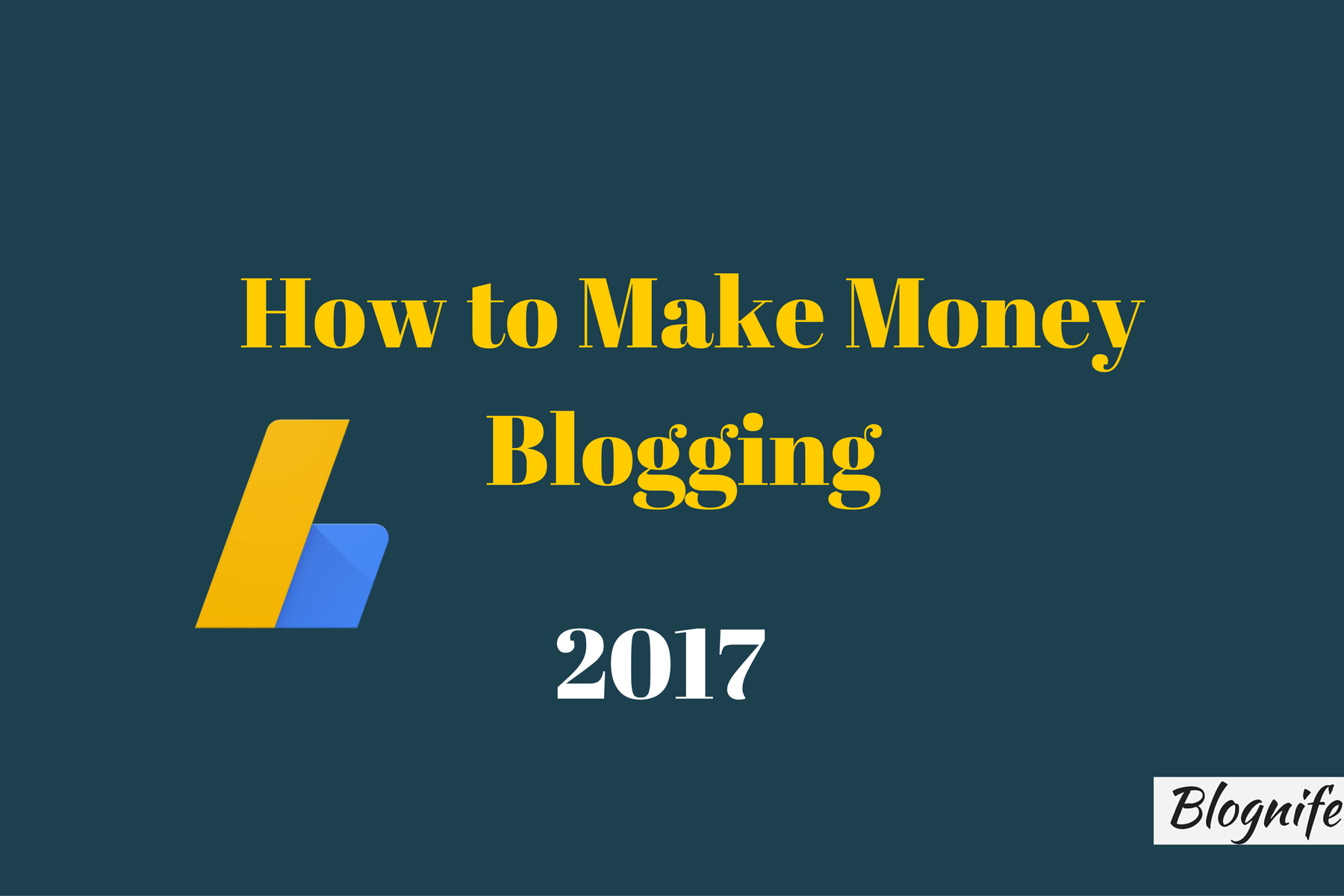 How to Make Money Blogging in 2017