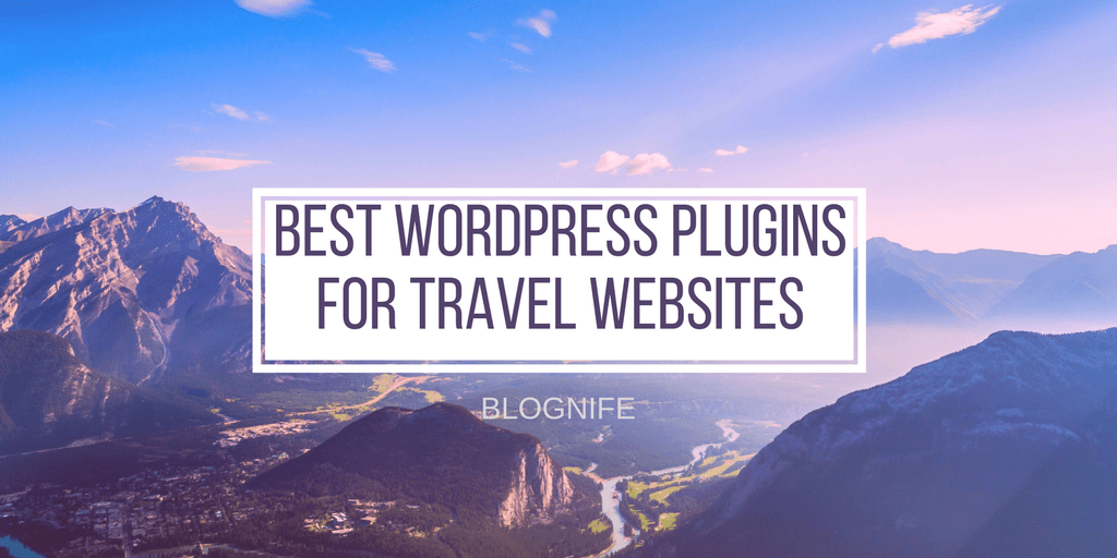 Best WordPress Plugins for Travel Websites