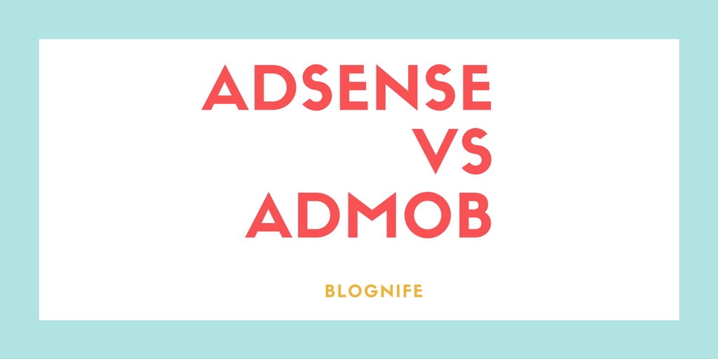AdSense vs AdMob- CPM Rates, Payments, and Earning Reports