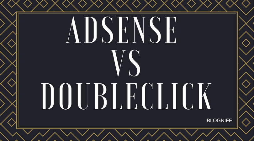 AdSense vs DoubleClick – CPM Rates, Payments and Earning Reports