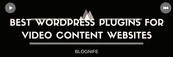Best WordPress Plugins for Video Content Websites
