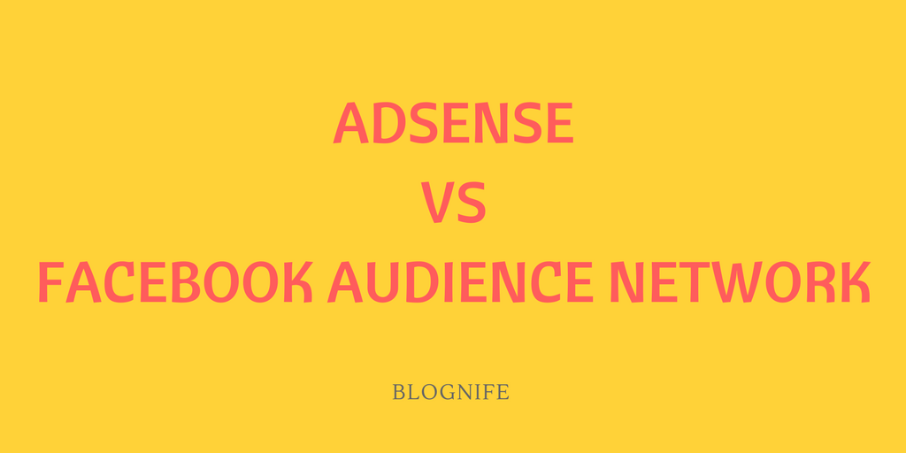 Facebook Audience Network vs AdSense Review 2019