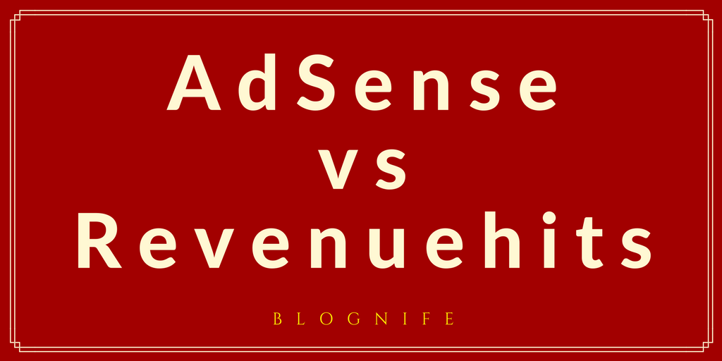 AdSense vs RevenueHits – CPM Rates, Payments and Earning Reports