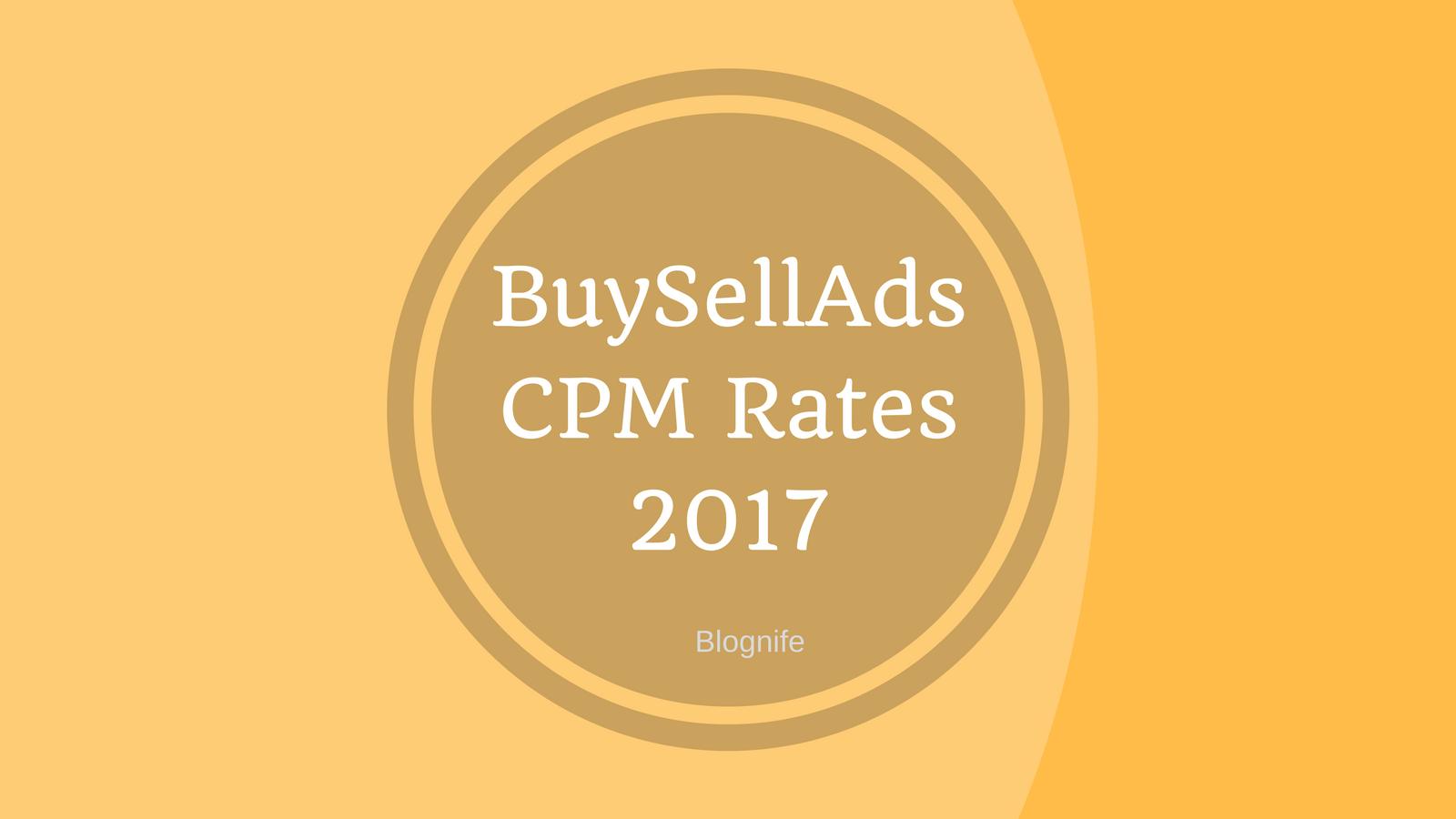 BuySellAds CPM Rates 2017